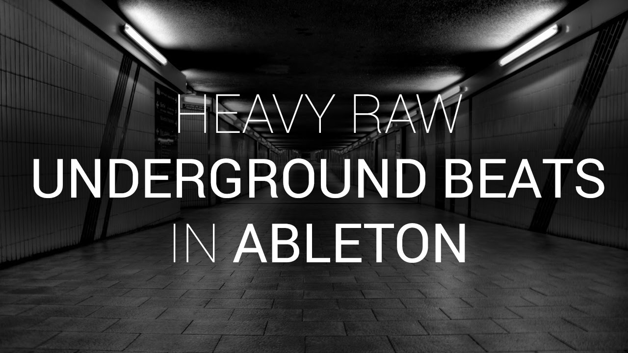Heavy Raw Underground House Beats and Bass in Ableton Live – YouTube