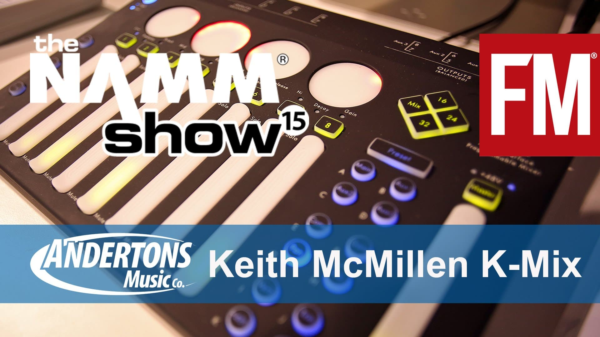 NAMM 2015 – Keith McMillen K-Mix – YouTube