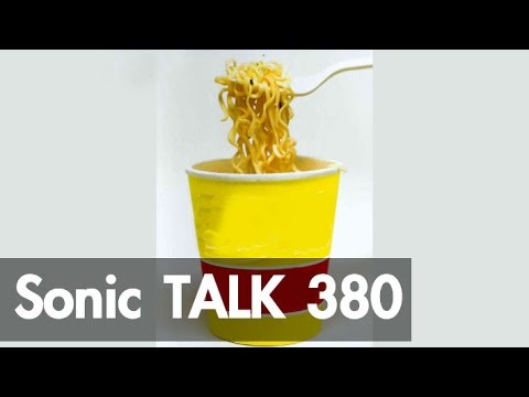 Sonic TALK 380 – Noodling Gives You Wings – YouTube